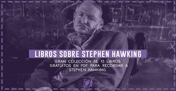 Los mejores 13 Libros sobre Stephen Hawking en PDF Gratis
