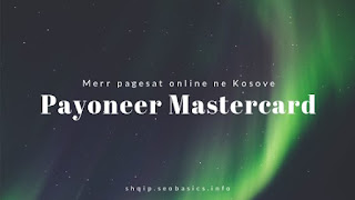 Payoneer Mastercard per te terhequr parat e fituara online