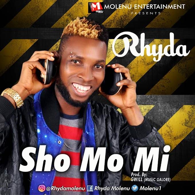 [Music] Rhyda - Sho Mo Mi..[Bella Shmurda Cover]