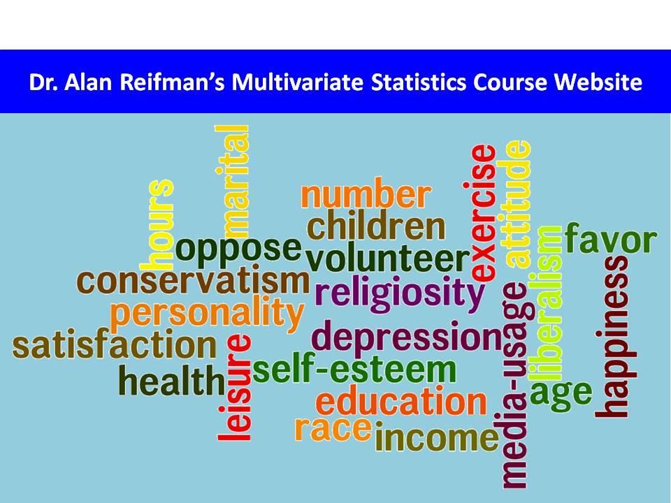 Dr  Alan Reifman's Multivariate Statistics Course Website
