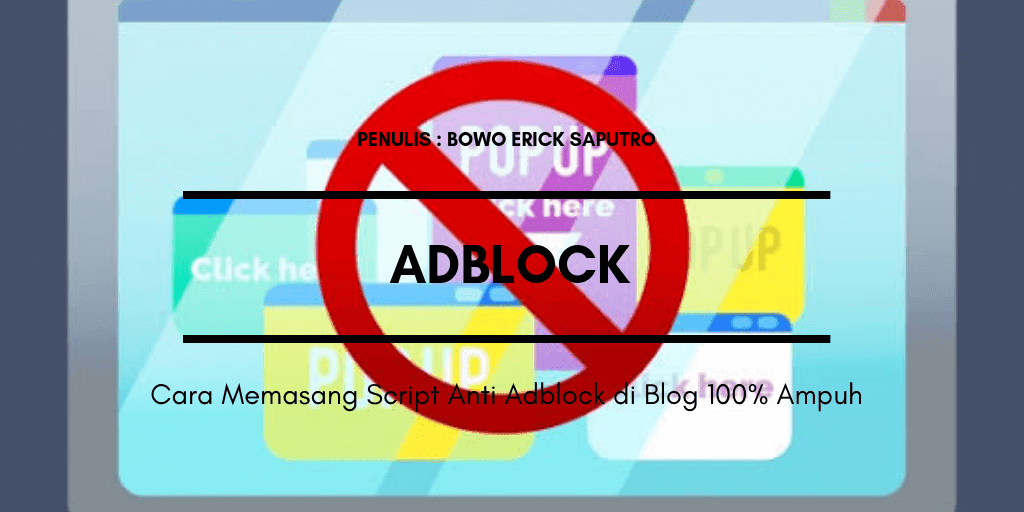 Cara Memasang Script Anti AdBlock di Blog 100% Ampuh