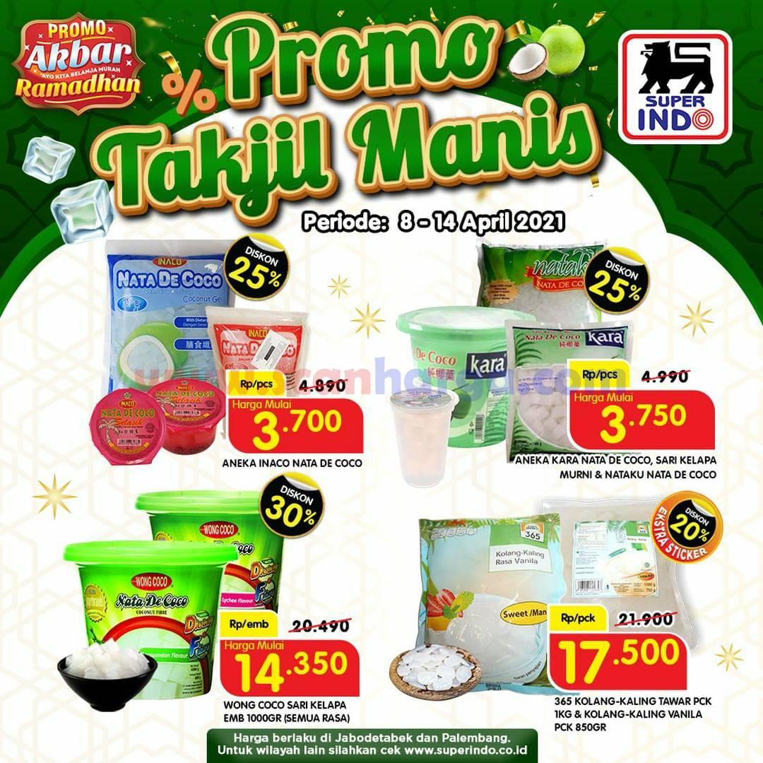 SUPERINDO Promo RAMADHAN - TAKJIL MANIS! DISKON hingga 30% berlaku mulai tanggal 8 - 14 April 2021.