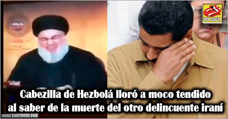 Cabezilla de Hezbolá lloró a moco tendido al saber de la muerte del otro delincuente iraní