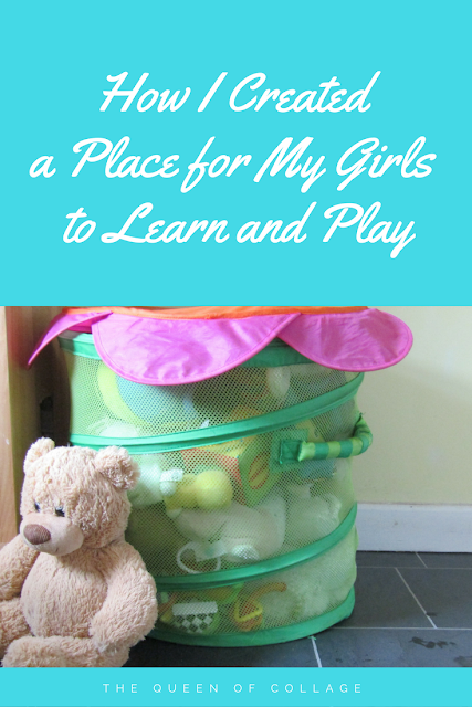 How I Created a Place for My Girls to Learn and Play