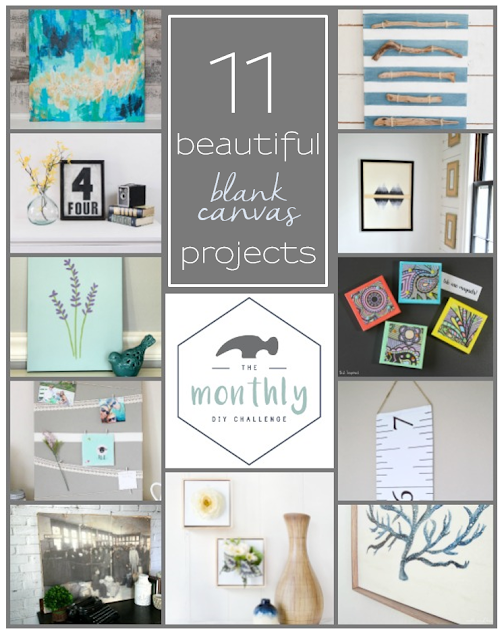 11 Beautiful DIY canvas projects! #monthlydiychallenge