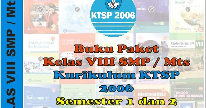 Buku Paket Ktsp 2006 Smp Mts Kelas 8 Semester 1 Dan 2 Semua Mata Pelajaran Guru Pendidik