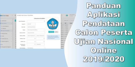 Panduan Aplikasi Pendataan Calon Peserta Ujian Nasional Online 2019/2020