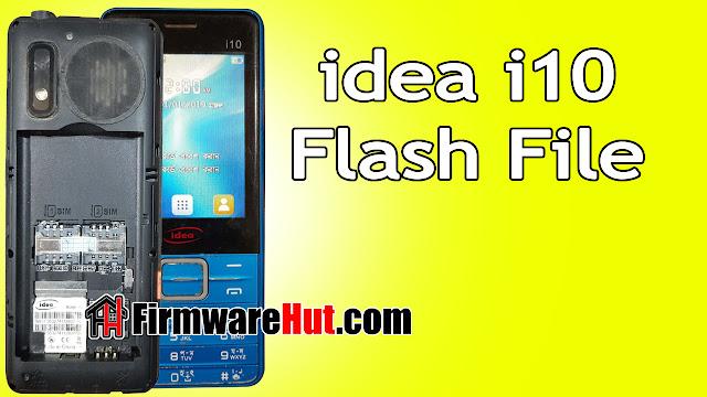idea i10 Flash File SC6531E Tested (Stock Official Rom)
