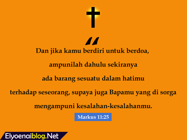 doa tobat dan pengampunan kristen katolik, ayat alkitab markus 11:25