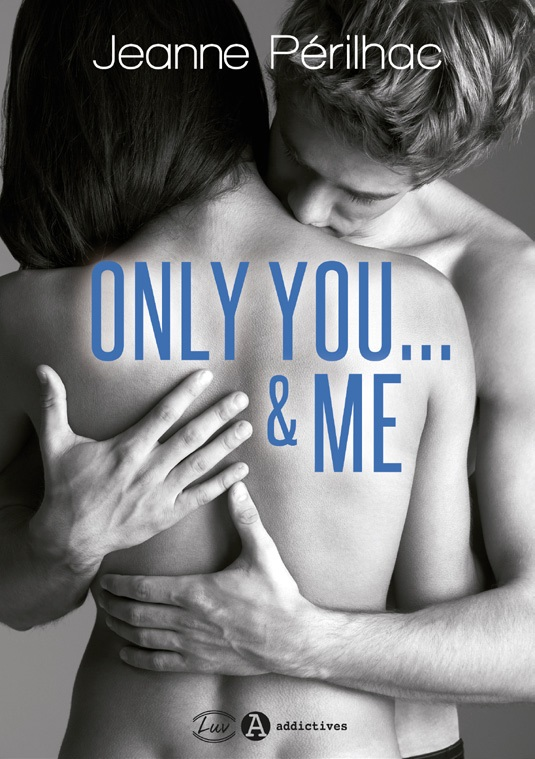 Only you... & me