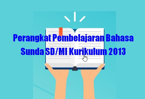 Perangkat Pembelajaran Bahasa Sunda Sd Mi Kurikulum 2013 Biologizone