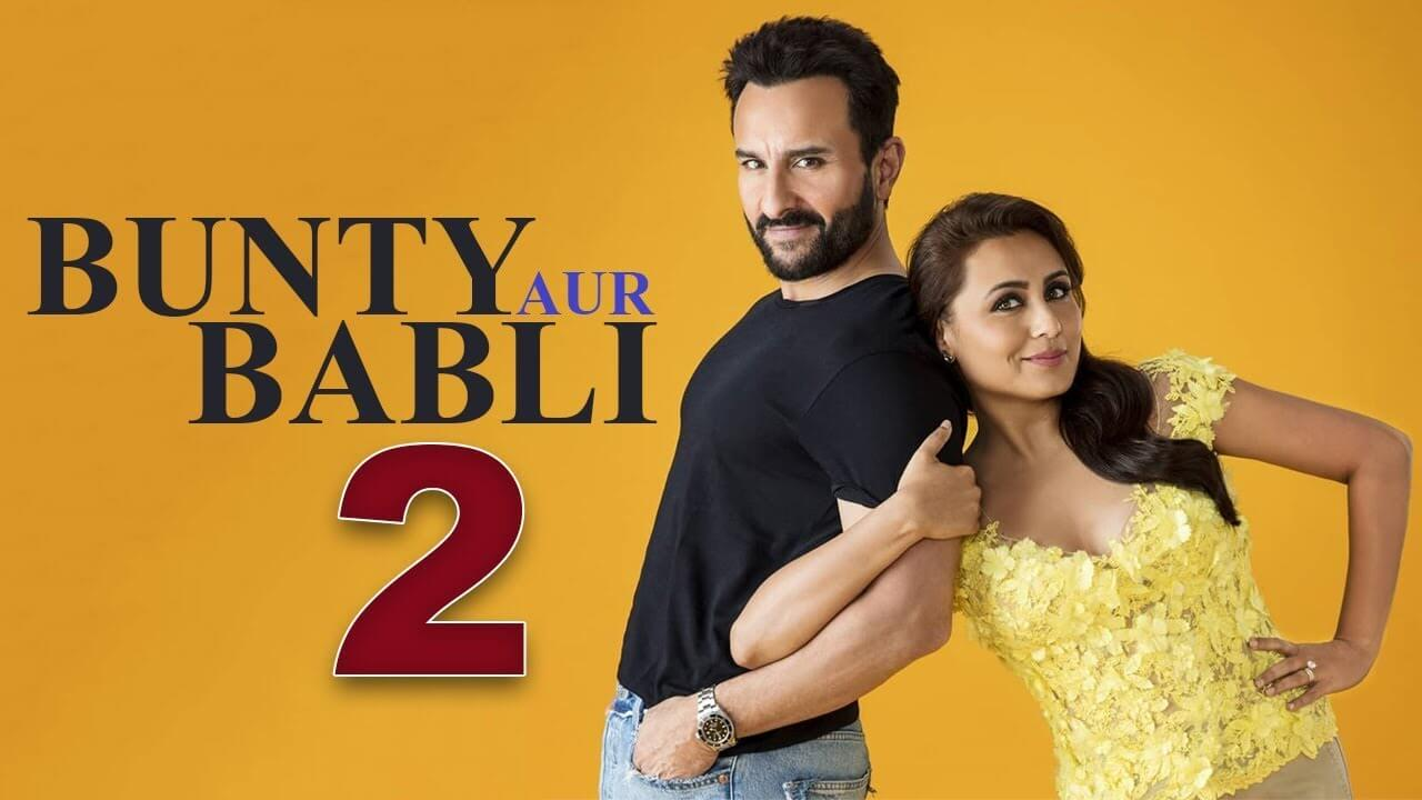 Bunty Aur Babli 2 full movie download in HdRip dual audio with subtitles leaked by tamilrockers, pagalworld, filmyhit, filmywap, pagalmovies, movierulz, moviesrulzz plz, 300mbmovies, mp4movies, extramovies and downloadhub
