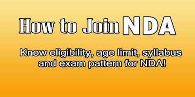 NDA How to Join? - Know eligibility, age limit, syllabus and exam pattern for NDA!