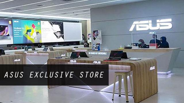 ASUS Exclusive Store PIM 2 Jakarta Selatan