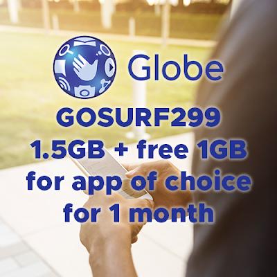 Globe GOSURF299 : 1 5GB data + free 1GB for app of choice