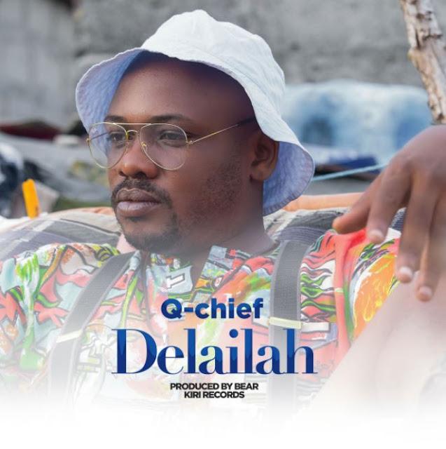 Q chief - Delailah