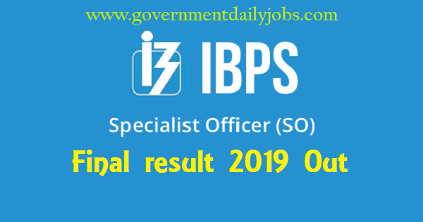 IBPS SO 2019 Final Result out