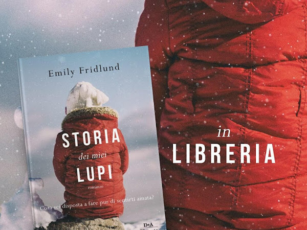 Segnalazione Storia Dei Miei Lupi Di Emily Fridlund