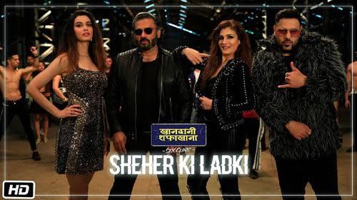 Sheher Ki Ladki Lyrics Khandaani Shafakhana