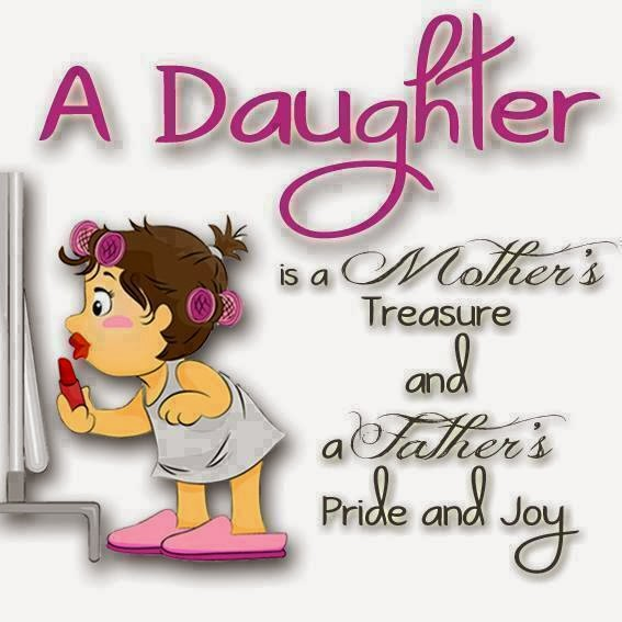 Parent Quotes To Daughter