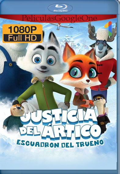 Justicia del Ártico Escuadrón del Trueno (2019) BRRip 1080p Latino Luiyi21