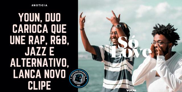 YOÚN, duo carioca que une rap, R&B, jazz e alternativo, lança novo clipe