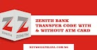 Zenith Bank Transfer Code Without Debit Card Or ATM  2020
