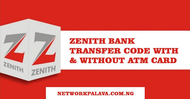 zenith bank transfer code without debit card or atm