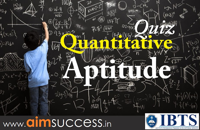 Quantitative Aptitude Quiz for SBI Clerk 2018: 19 April