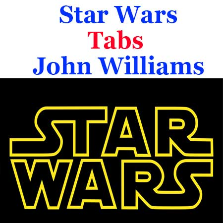 Star Wars Tabs John Williams - How To Play Star Wars On Guitar Chords Tabs & Sheet Online