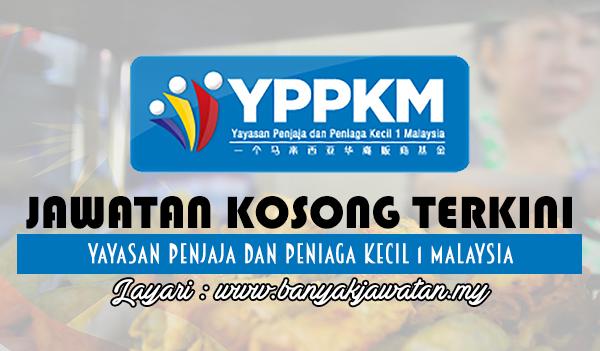 Jawatan Kosong 2017 di Yayasan Penjaja dan Peniaga Kecil 1 Malaysia