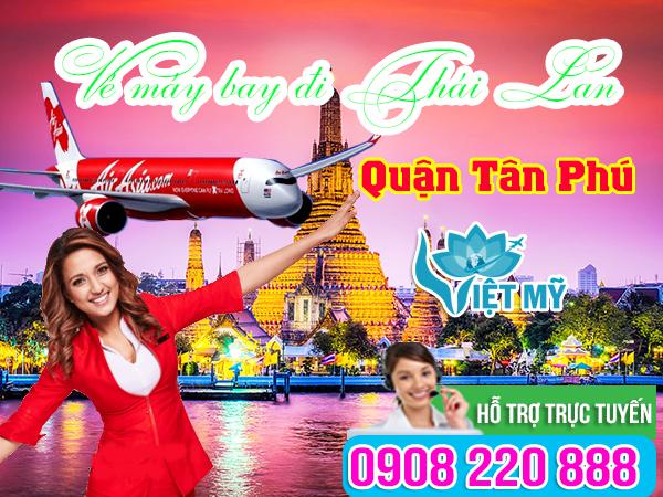 Vé máy bay đi Thái Lan quận Tân Phú