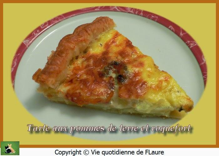 Vie quotidienne de FLaure: Tarte aux pommes de terre et roquefort