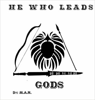 He Who Leads Gods - An action fantasy epic by M.A.N.