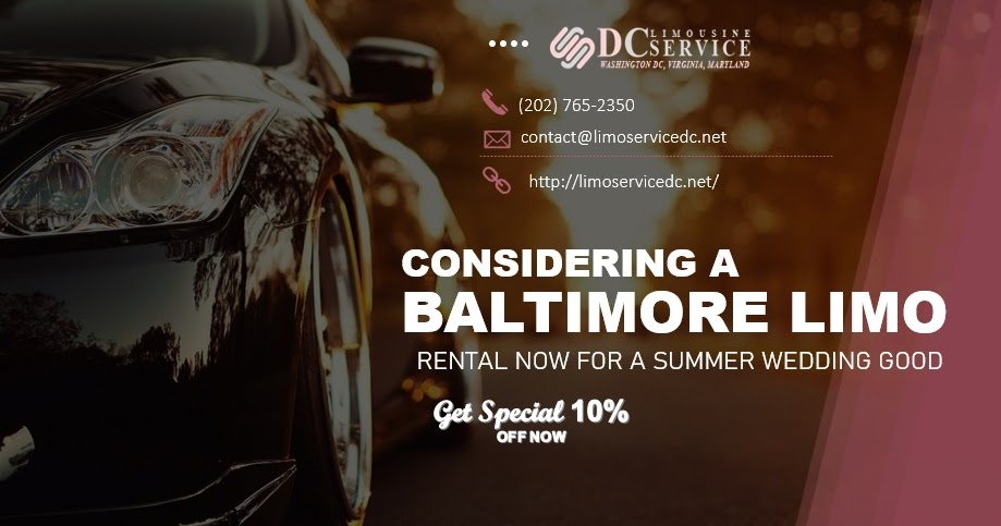Considering a Baltimore Limo Rental Now for a Summer Wedding Good
