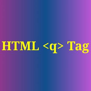 HTML <q> tag