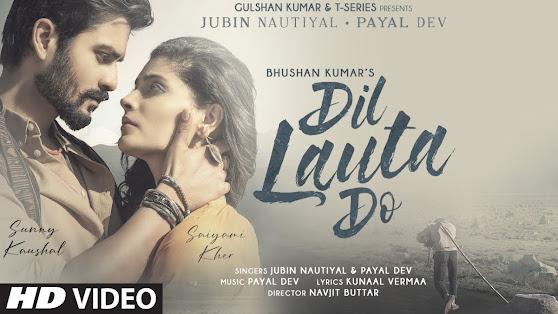 Dil-Lauta-Do-Sunny-Kaushal-Saiyami-Kher