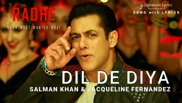 Dil De Diya Lyrics - Radhe | Ft. Salman Khan, Jacqueline Fernandez
