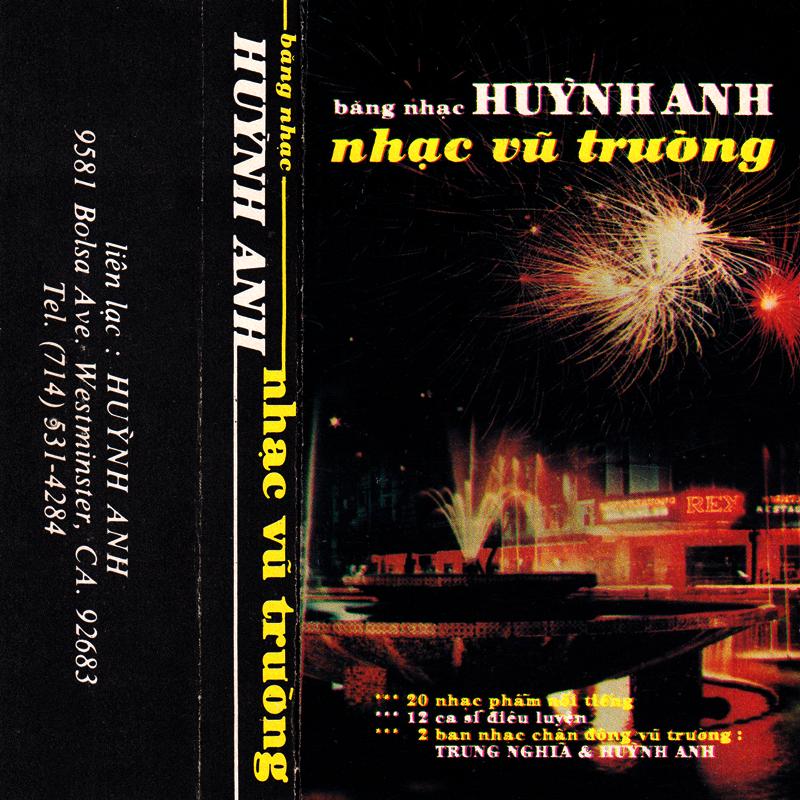 Tape Huỳnh Anh - Nhạc Vũ Trường (WAV)