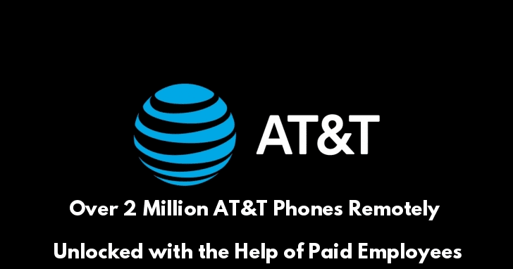 Paid Insiders Upload a Malware in AT&T Network and Unlocks Over 2 Million AT&T Phones  - paid 2Binsiders - Paid Insiders Upload Unlocks Over 2 Million AT&T Phones