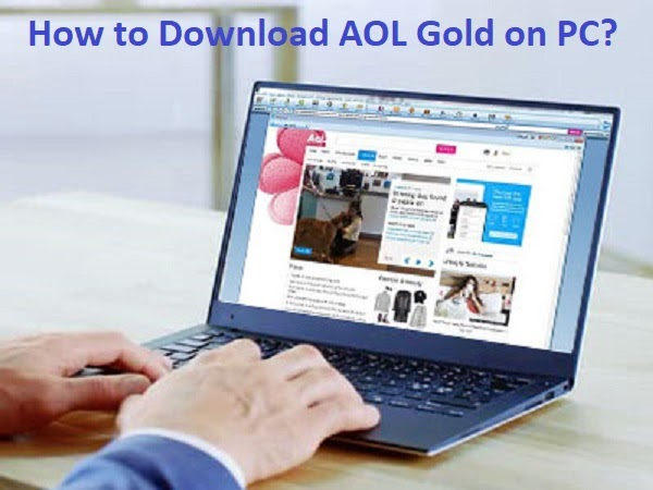 How to Download AOL Gold on PC?