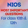 NIOS CLASS 10TH AND 12TH MOST IMPORTANT QUESTIONS