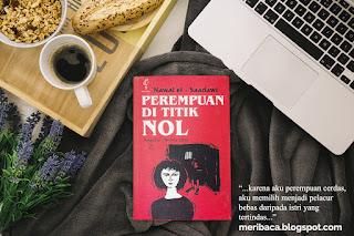Review Buku Perempuan di Titik Nol - Nawal El Saadawi
