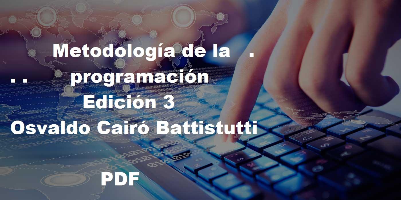 libro metodologia de la programacion osvaldo cairo pdf