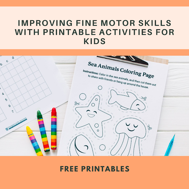 Improving Fine Motor Skills with Printable Activities for Kids