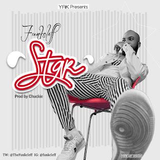 MUSIC: Funkcleff - Star (Prod. Chuckie)