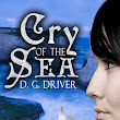 Cry of the Sea by D. G. Driver
