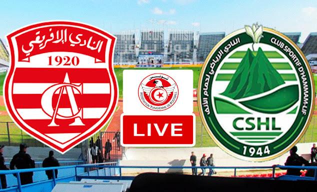 Watch Match Club Africain vs CS Hammam lif Live Stream