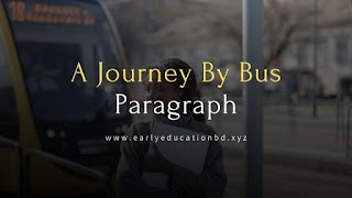 Short Paragraph on A Journey By Bus Updated in 2020 | EEB
