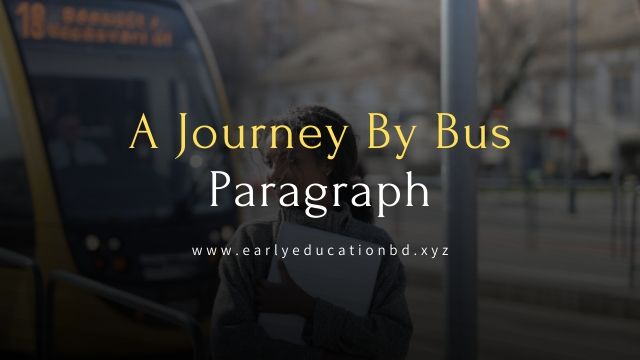 Short Paragraph on A Journey By Bus Updated in 2020   EEB